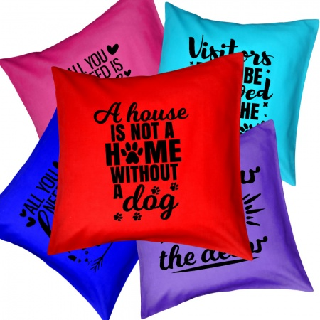 Funny Dog Quote Cushions & Cushion Covers - Plain Colours -  15 Different Designs