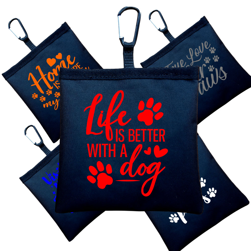Treat Bag Perfect For Dog Training - Funny Dog Quotes - Black Choice Of Printing Colours